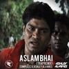 Aslam Bhai (Complex 2 X Ashley Alvares Remix)*FREE DOWNLOAD*