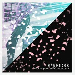 Handbook - I Mean, She's Nice . . .