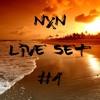 NXN Live Set #1
