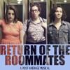 Return Of The Roommates