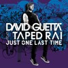 David Guetta - Just One Last Time (Almost Perfect Remake)WIP mp3