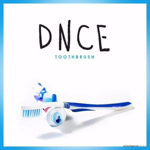 Arti irik Lagu Toothbrush - DNCE