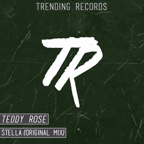 Teddy Rose - Stella (Original Mix)