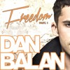 Dan BALAN - Freedom - Pro.DEWAR Remix