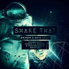 Shake That (Shameless, Fresh til Death & PhatWhores Bootleg) *FREE DOWNLOAD*