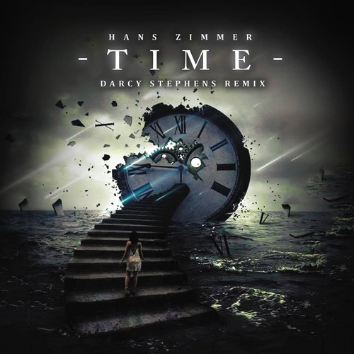 hans zimmer time darcy stephens remix by darcy