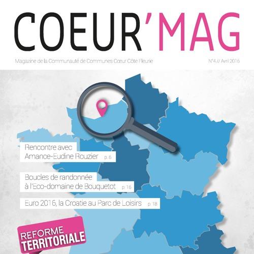 Coeur'Mag n°4 - (avril 2016) - Magazine de la Communauté de Communes Coeur Côte Fleurie