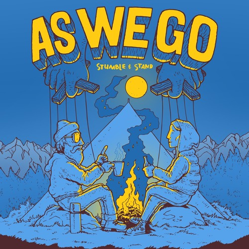 AS WE GO - Stumble & Stand