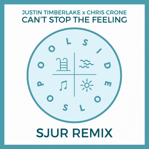 Justin Timberlake x Chris Crone - Can't Stop The Feeling (SJUR Remix)