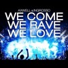 Axwell Λ Ingrosso - We Come, We Rave, We Love (Studio Acapella)