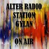 Gylan Today 395 God Is A DJ On Radio Alter