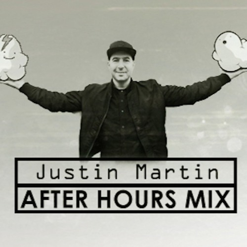 Justin Martin- Radio 1 After Hours Mix