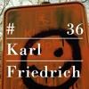 RIOTVAN RADIO #36   Karl Friedrich