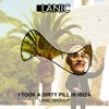 I Took A Dirty Pill In Ibiza (LANIC Mashup/Bootleg) ▐  Press buy for FREE DOWNLOAD▐