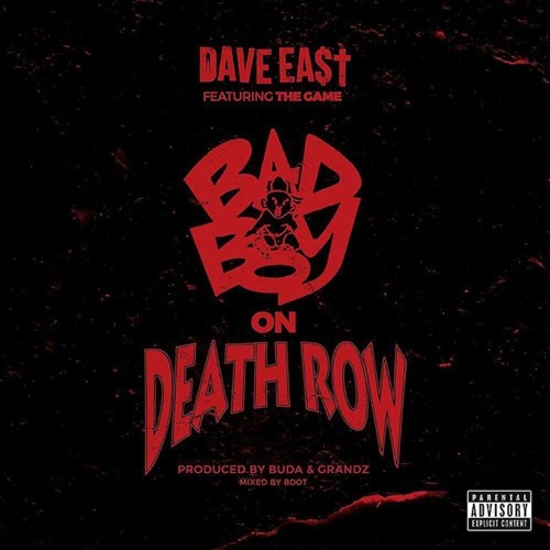 "DAVE EAST MUSIC Dave East ""Bad Boy on Death Row"" ft. Game [prod by Buda & Grandz] soundcloudhot"