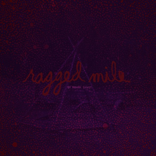 Ranch Ghost - Ragged Mile