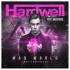 Hardwell feat. Jake Reese - Mad World (MRCS BOOTLEG) *FREE DOWNLOAD*