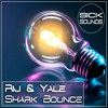 Rij & Yale - Shark Bounce (Original Mix)[FREE DOWNLOAD]
