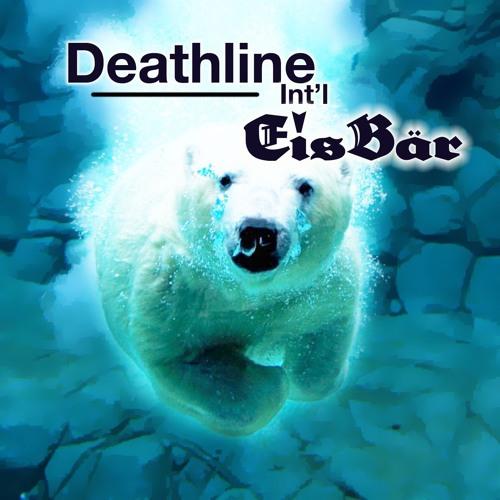 "Deathline Int'l ""Eisbär"" [BhamBhamHara Remix]"
