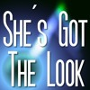 She`s Got The Look