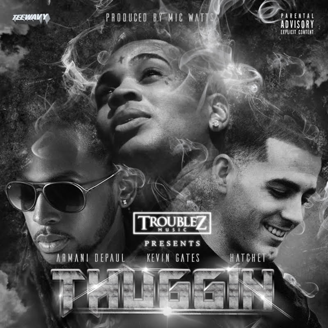 Armani Depaul & Hatchet ft. Kevin Gates - Thuggin (Prod. Mic Watts) [Thizzler.com]