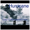 Hurricane- by Luke Combs- Covered by Ethan Escue