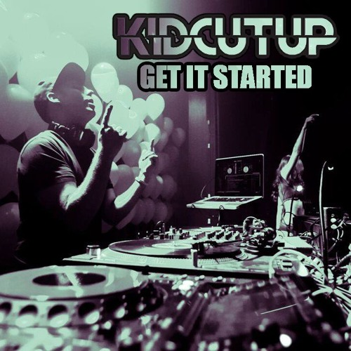 KidCutUp - Get It Started