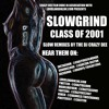 01 Track 1 - ANYTIME (LIMOSINE REMIX) - SLOWGRIND CLASS OF 2001