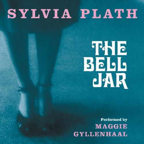 THE BELL JAR performed by Maggie Gyllenhaal