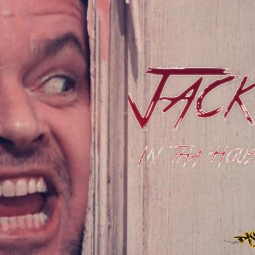 Jack In tha House