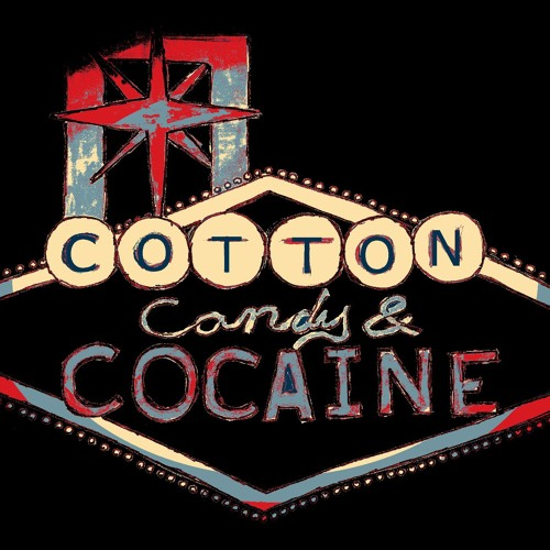 Cotton Candy and Cocaine