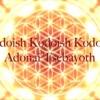 Kadoish Mantra