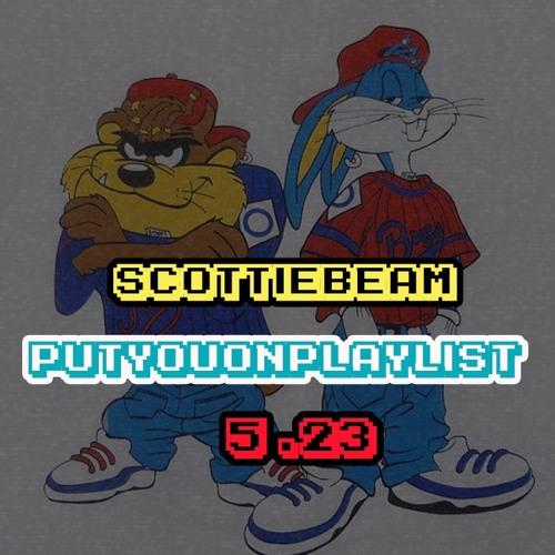 #PutYouOnPlaylist 5/23