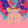 Lush Life (Viken Remix)