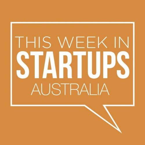 This Week In Startups Australia S04E07 - Annie Parker & Gyde