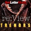Tremors - re:View