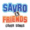 Savro & Friend - 5 Lagu