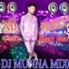 NON STOP  MOVE SONGS MIX DJ MUNNA 7396067979