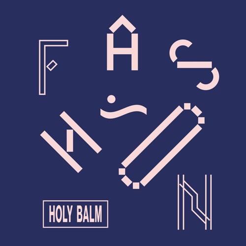 Holy Balm - Fashion