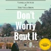 Vanilla Dutch And The Vega Bros - Don't Worry Bout It (The Dutch Remix)