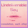 consolation, each other - Undeliverable Say (닿지않을 그런 말)