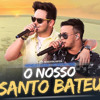 VS - O NOSSO SANTO BATEU - Matheus e Kauan