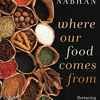 Where Our Food Comes From: Retracing Nikolay Vavilov s Quest to End Famine  download pdf