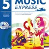 Music Express: Book 5: Lesson Plans, Recordings, Activities and Photocopiables  download pdf