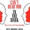 I Can t Hear You in the Dark: How to Learn and Teach Lipreading  download pdf