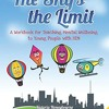 The Sky s the Limit: A Workbook for Teaching Mental Wellbeing to Young People with SEN  download pdf