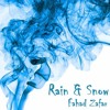 Rain And Snow | Fahad Zafar [Original]