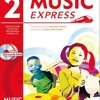 Music Express: Book 2: Lesson Plans, Recordings, Activities and Photocopiables  download pdf