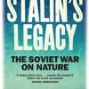 Stalin s Legacy: The Soviet War on Nature  download pdf