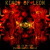 Kings Of Leon - Sex Is On Fire [Schwarzmarct Remix]
